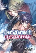 Der Werwolf: The Annals of Veight Volume 3 [Pdf/ePub] eBook