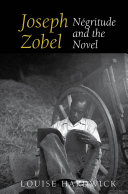 Joseph Zobel: Négritude and the Novel