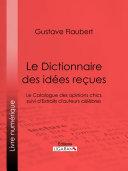 Pdf Le Dictionnaire des idées reçues Telecharger