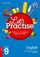 Books - Oxford Lets Practise English First Additional Language Grade 9 Practice Book | ISBN 9780199054275