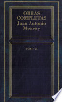 OBRAS COMPLETAS DE JUAN ANTo MONROY-VI