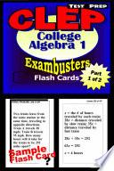 CLEP College Algebra Test Prep Review  Exambusters Algebra 1 Flash Cards  Workbook 1 of 2