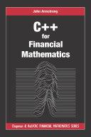 C++ for Financial Mathematics