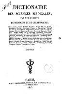 Dictionaire des sciences médicales, par une société de médecins et de chirurgiens: ...