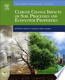 Climate Change Impacts On Soil Processes And Ecosystem Properties Book PDF