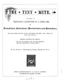The tiny mite  by the author of  Extraordinary nursery rhymes and tales