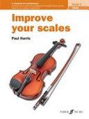 Improve Your Scales! Violin Grade 3