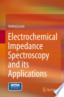 Electrochemical Impedance Spectroscopy and its Applications Book
