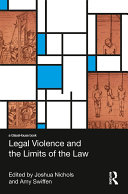 Legal Violence and the Limits of the Law [Pdf/ePub] eBook