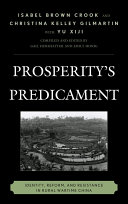 Prosperity's Predicament: Identity, Reform, and Resistance in Rural ...