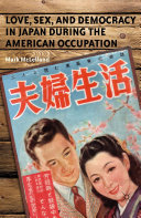Love, Sex, and Democracy in Japan during the American Occupation [Pdf/ePub] eBook
