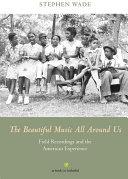 The Beautiful Music All Around Us ebook