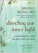 Directing Our Inner Light