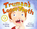 Truman s Loose Tooth Book PDF