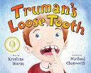 Truman s Loose Tooth Book