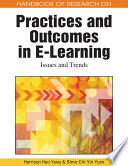 Handbook of Research on Practices and Outcomes in E Learning  Issues and Trends Book
