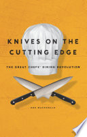Knives on the Cutting Edge