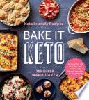 Keto Friendly Recipes  Bake It Keto Book PDF