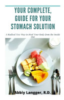 Your Complete Guide for Your Stomach Solution Book