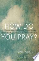 How Do You Pray  Book