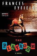 The Playroom, A Novel by Frances Fyfield PDF