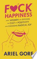 Fuck Happiness