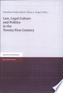Law, Legal Culture and Politics in the Twenty First Century