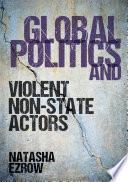 Global Politics And Violent Non State Actors