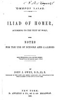 The Iliad  According to the Text of Wolf