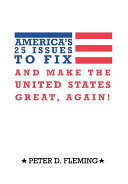 America's 25 Issues to Fix and Make the United States Great, Again! ebook