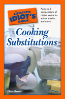 The Complete Idiot s Guide to Cooking Substitutions