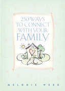 250 Ways to Connect with Your Family