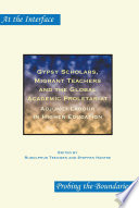 Gypsy Scholars  Migrant Teachers and the Global Academic Proletariat