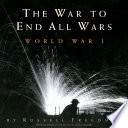 The War to End All Wars Russell Freedman Cover