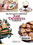 The Southern Heritage Just Desserts Cookbook Book PDF