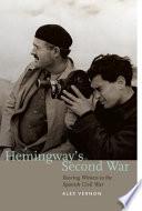 Hemingway   s Second War