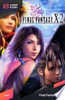 Final Fantasy X 2 HD   Strategy Guide