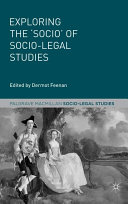 Exploring the 'Socio' of Socio-Legal Studies