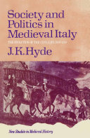 Society and Politics in Mediaeval Italy