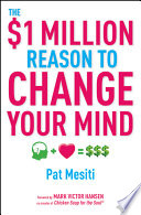 The  1 Million Reason to Change Your Mind