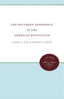 The Southern Experience in the American Revolution