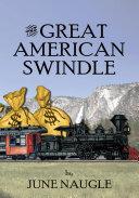The Great American Swindle
