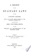 A Digest of the Military Laws of the United States