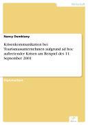 Krisenkommunikation bei Tourismusunternehmen aufgrund ad hoc auftretender Krisen am Beispiel des 11. September 2001