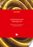 An Excursus into Hearing Loss