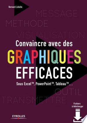Download Convaincre avec des graphiques efficaces Free Books - E-BOOK ONLINE