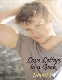 Love Letters to a Geek