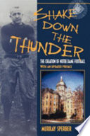 """""""Shake Down the Thunder: The Creation of Notre Dame Football"""" by Murray A. Sperber"""