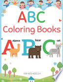 ABC Coloring Books For Kids Ages 2-4