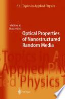 Optical Properties of Nanostructured Random Media
